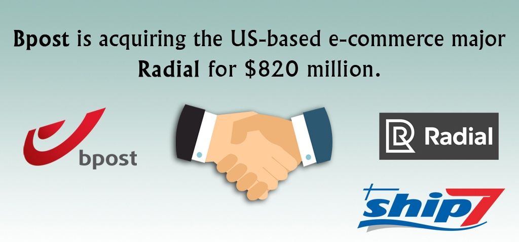 Belgian firm Bpost acquires US e-commerce firm Radial for $820 million