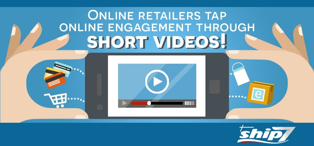 Online retailers tap online engagement to increase sales through short videos