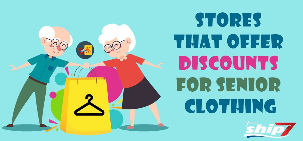 Stores that offer discounts for Senior Clothing