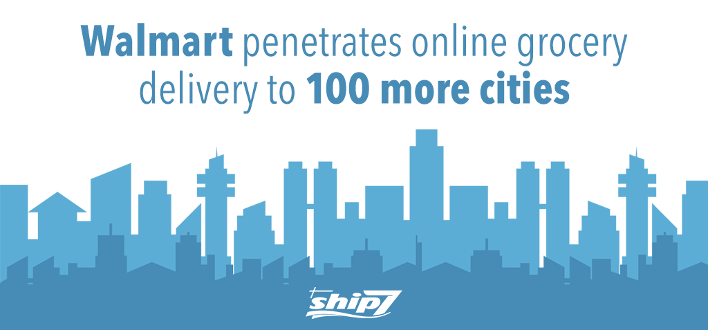 Walmart penetrates online grocery delivery to 100 more cities