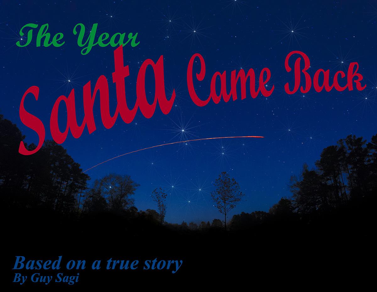 The Year Santa Came Back, Guy Sagi