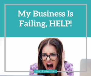 My Business is Failing, help
