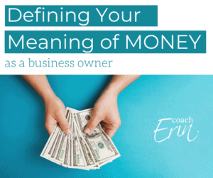 Meaning of money as a business owner