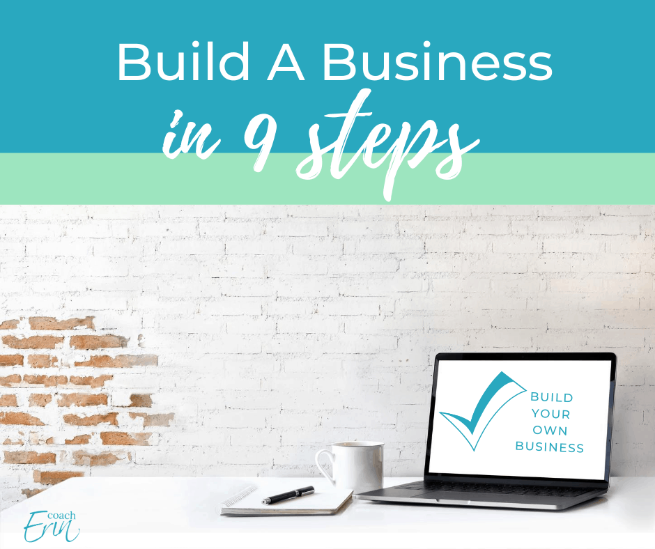 Build A Business in 9 Steps