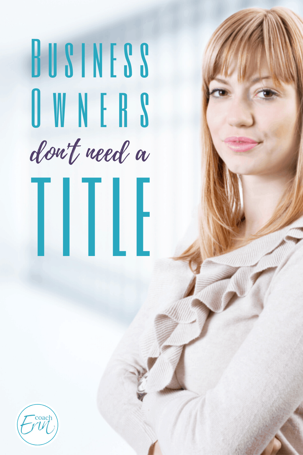 Business Owners Don't Need A Title