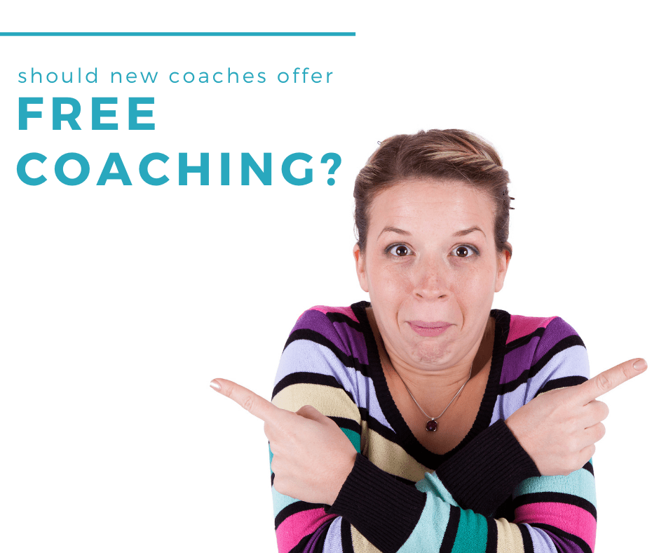 Should new coaches offer free coaching?