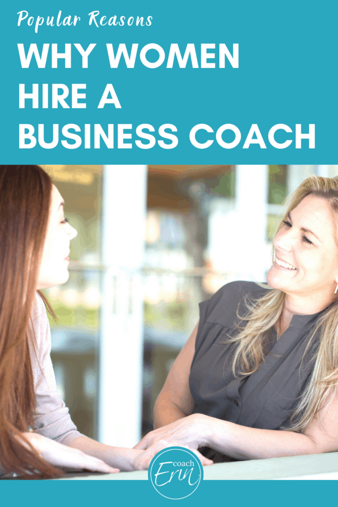 Popular Reasons Why women hire a business coach