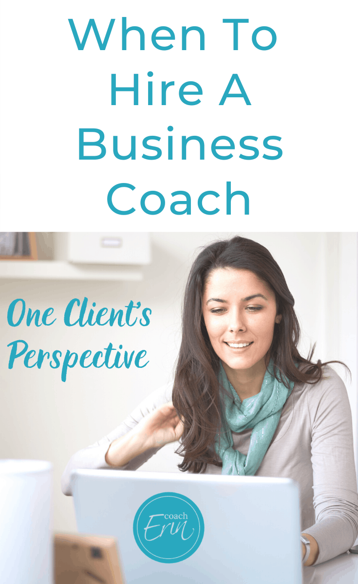 when to hire a business coach- one client's perspective