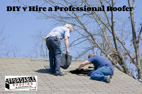 Be sure to hire a roofing professional to save time and money