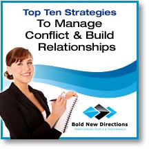 Manage Conflict & Build Relationships