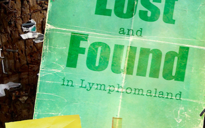 Lost and Found in Lymphomaland