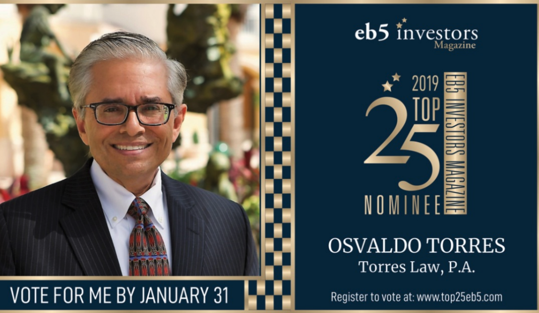 "Congratulations to Osvaldo (""Ozzie"") F. Torres, Esq. for being nominated again this year as a Top 15 EB-5 Securities Attorney"