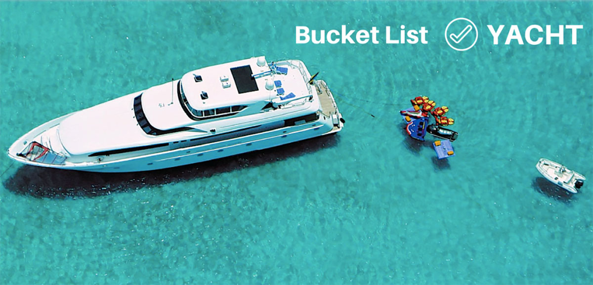 Bucket List Yacht