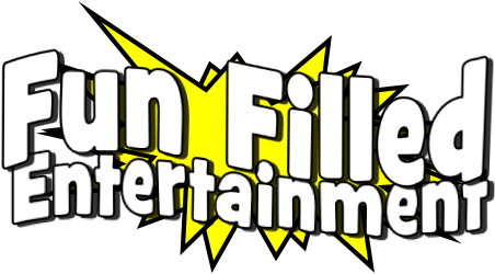 Fun Filled Entertainment