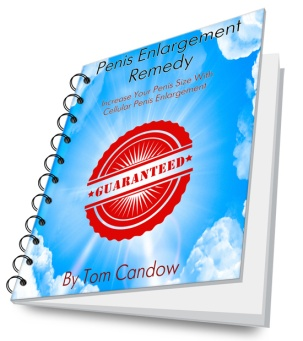 Penis Enlargement Remedy Review – Tom Candow's eBook a Scam?