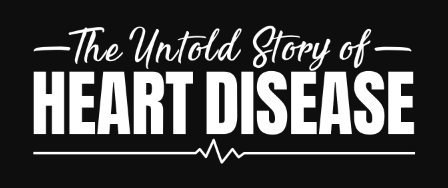 The Untold Story of Heart Disease Review – heartdiseasestory.com a Scam?
