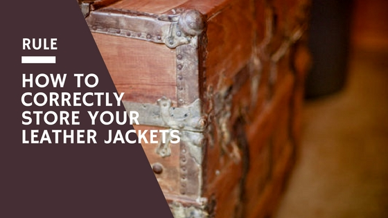Correctly Store Your Leather Jackets