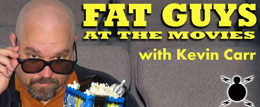 Fat Guys at the Movies with Kevin Carr