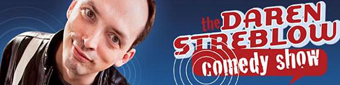Daren Streblow Comedy Show