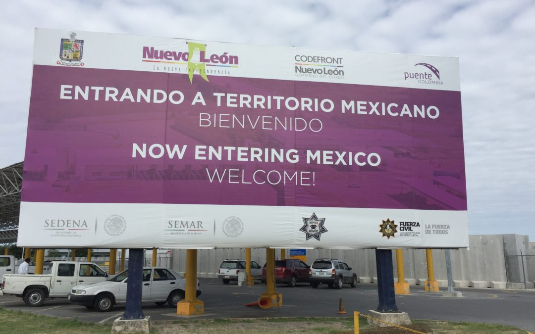 Mexico Border Crossing – Day 2 of our road trip