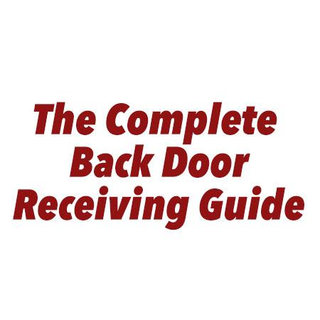 The Complete Back Door Receiving Guide