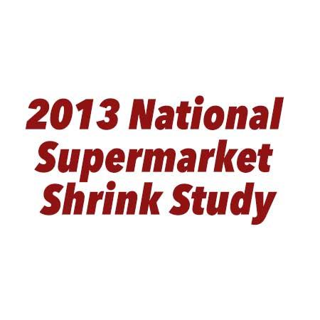 2013 national supermarket shrink study