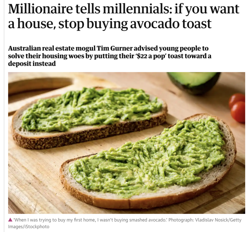 screenshot of The Guardian article titled millionaire tells millennials: if you want a house, stop buying avocado toast