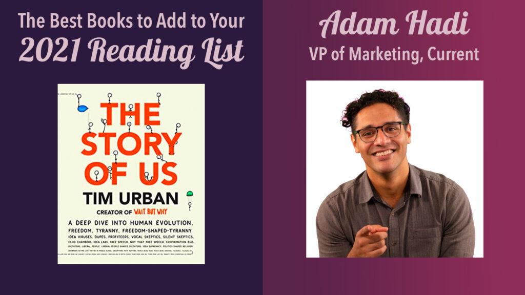 2021 books to read: adam hadi, vp marketing, current; influencer marketing consultant