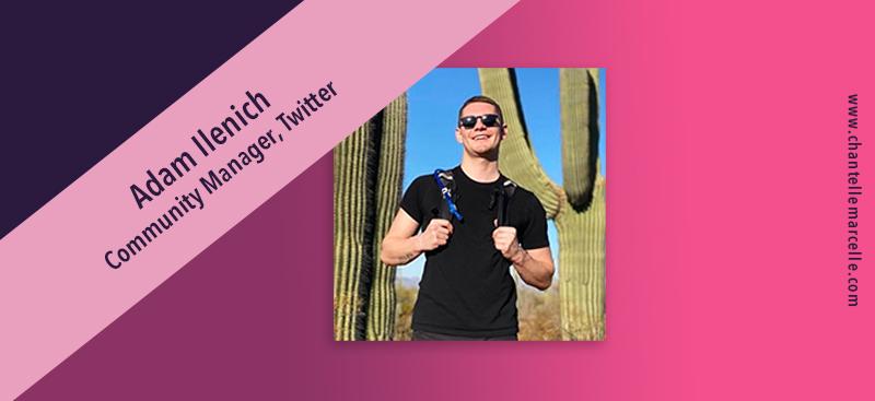 2021 social media trends: adam ilenich, twitter