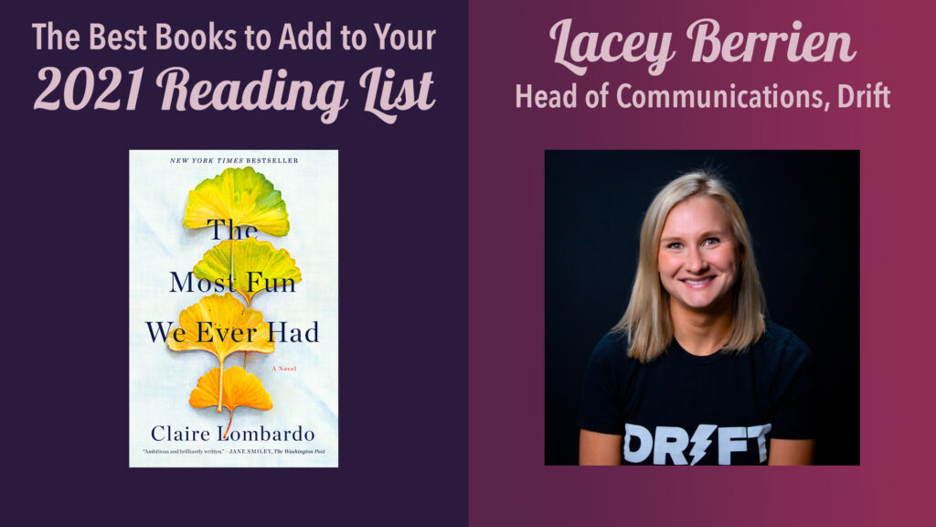 best books to read in 2021: lacey berrien, head of communications, drift