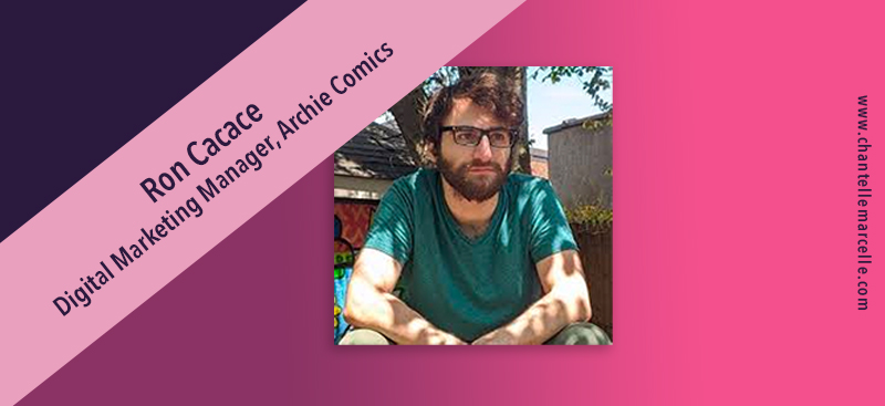 ron cacace, digital marketing manager, archie comics