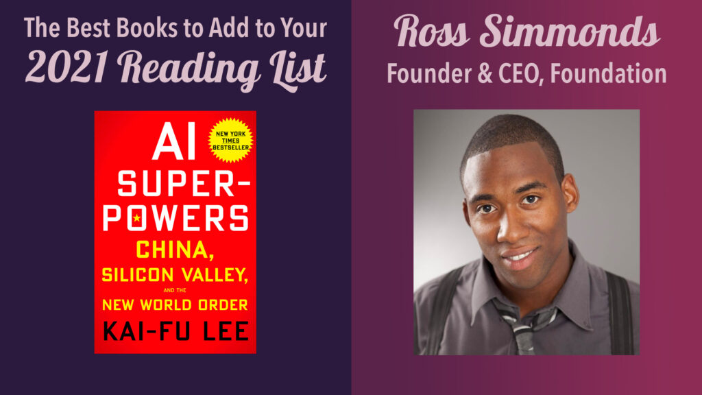 2021 books to read: ross simmonds, founder & ceo, foundation inc