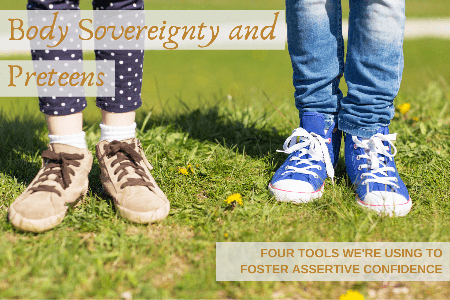 Body Sovereignty and Preteens: Four Tools