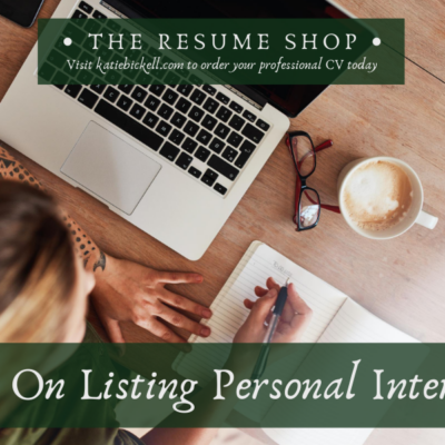 Resume Tip: On Listing Personal Interests