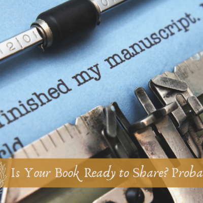 Is Your Book Ready to Share? Probably Not.