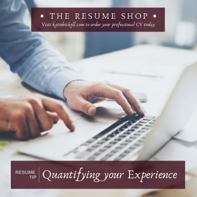 Resume Tip: Quantifying your Experience