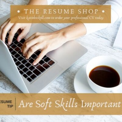 Resume Tip: Are Soft Skills Important?