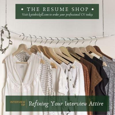 Interview Tip: Refining Your Interview Attire