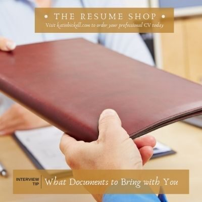 Interview Tips: What Documents to Bring with You