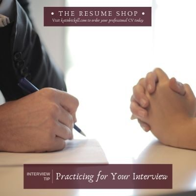 Interview Tip: Practicing for Your Interview