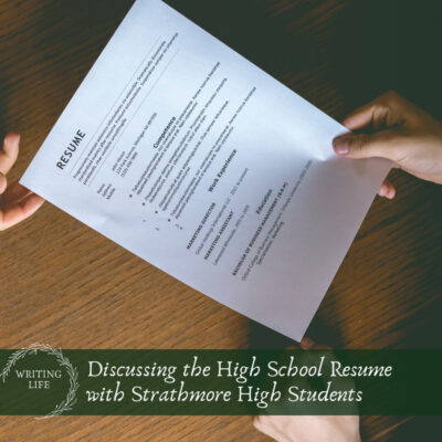 Discussing the High School Resume with Strathmore High Students