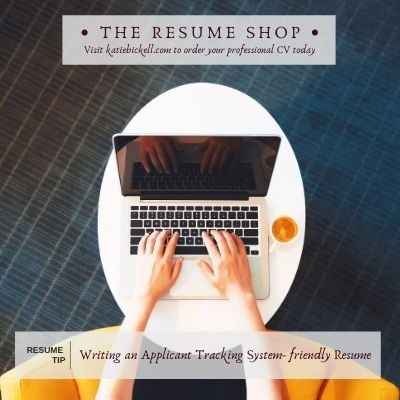 Resume Tip: Writing an Applicant Tracking System- friendly Resume