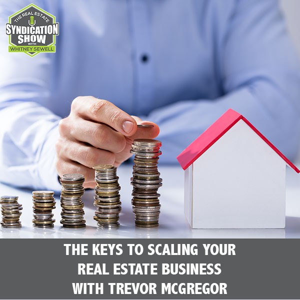 RES 175 | Scaling Real Estate Business