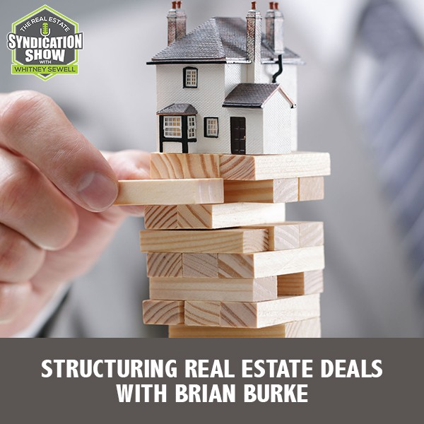RES 247   Structuring Real Estate Deals