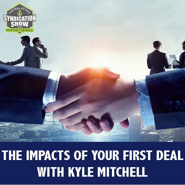 RES 269 | Landing Your First Deal