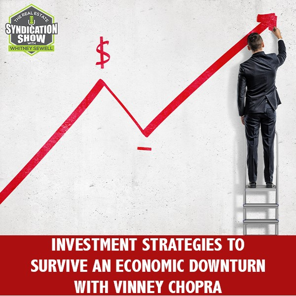 RES 271 | Surviving An Economic Downturn