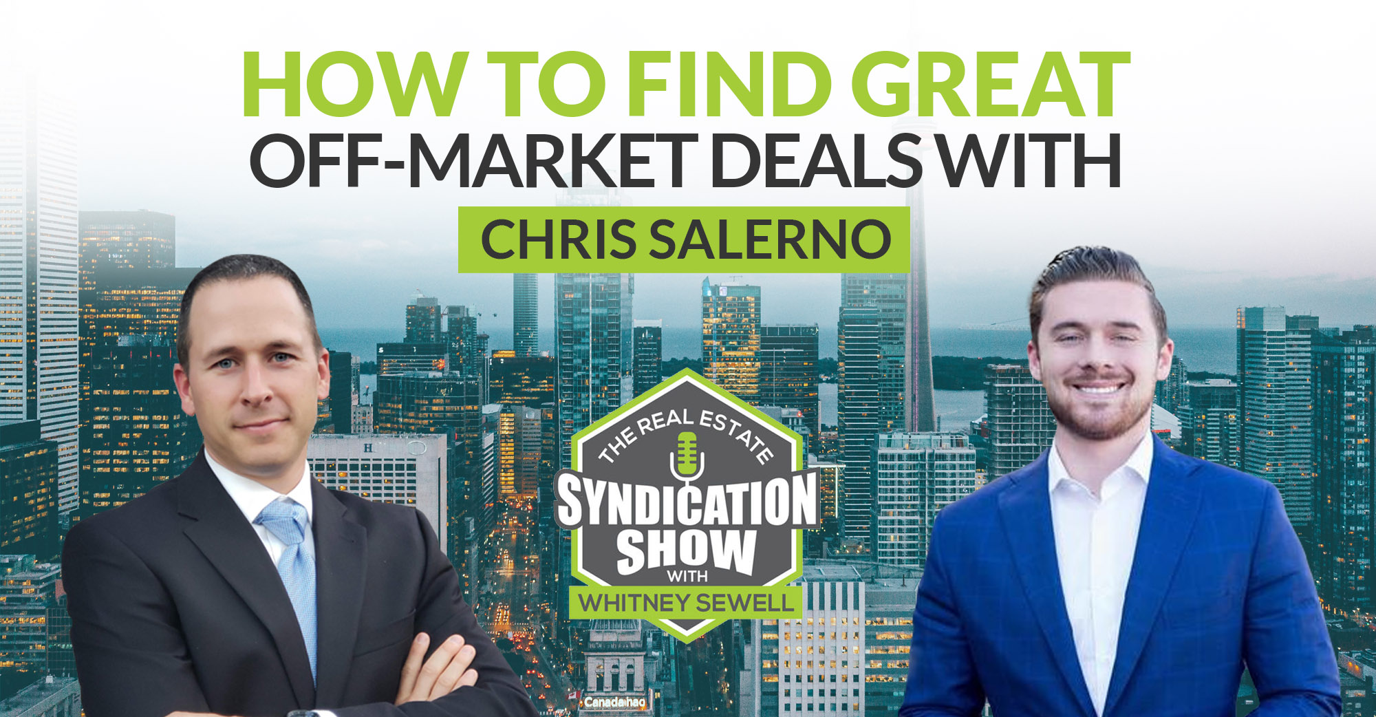 How to Find Great Off-Market Deals with Chris Salerno
