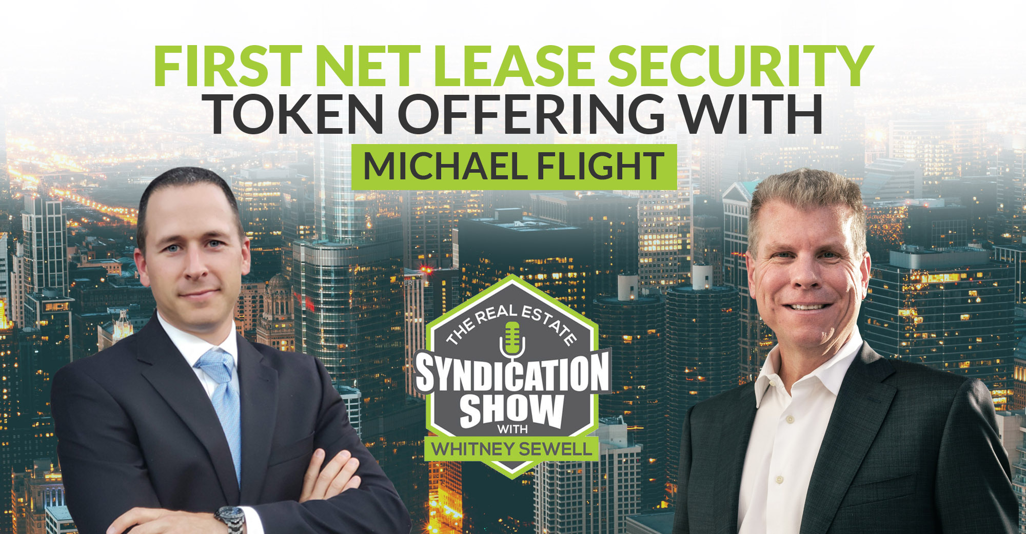 First Net Lease Security Token Offering with Michael Flight