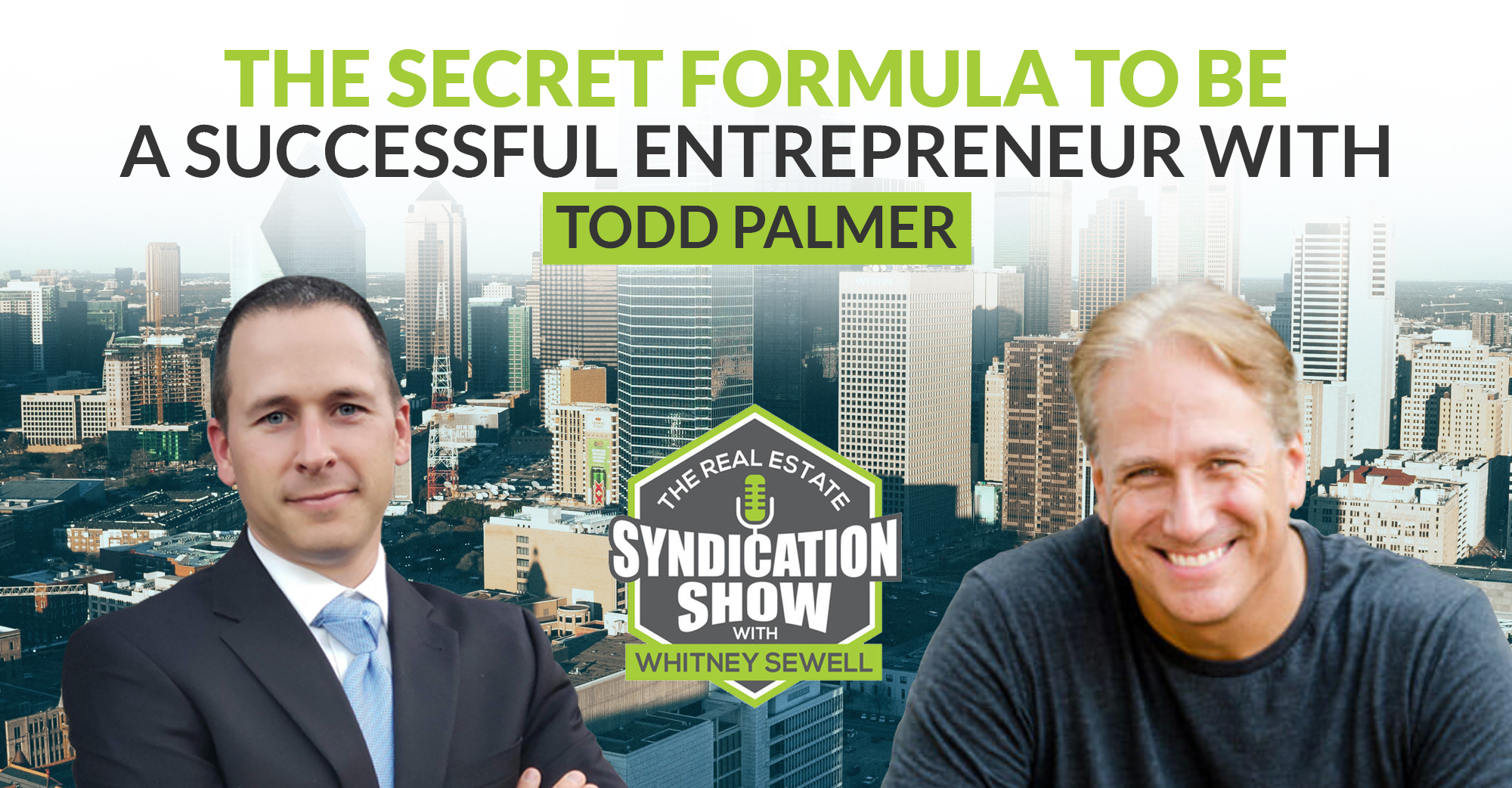 The Secret Formula To Be A Successful Entrepreneur with Todd Palmer