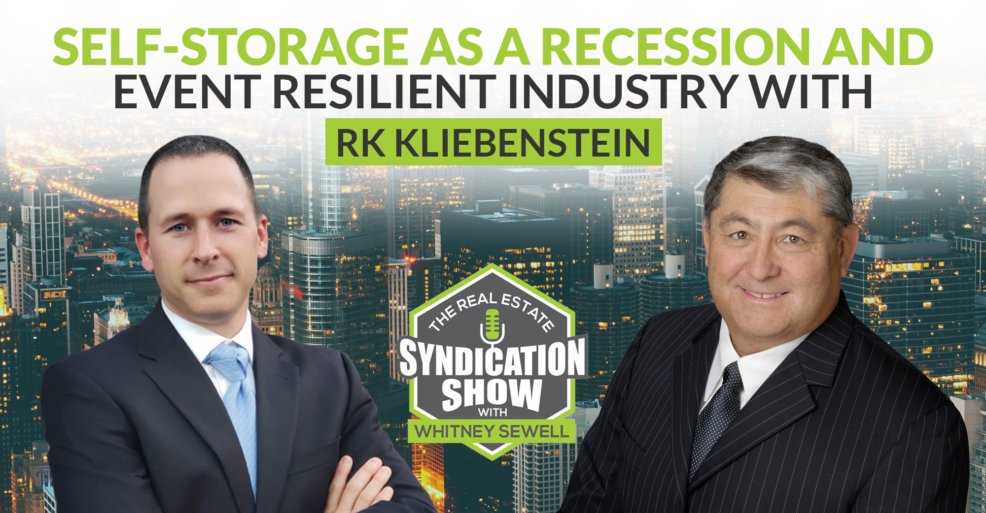 Self-Storage as Recession and Event Resilient Industry with RK Kliebenstein